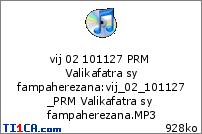 vij 02 101127 PRM Valikafatra sy fampaherezana